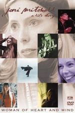 Joni Mitchell: Woman of Heart and Mind