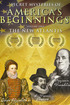 Secret Mysteries of America's Beginnings Volume 1: The New Atlantis