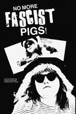No More Fascist Pigs!