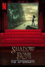 Shadow and Bone - The Afterparty