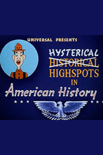Hysterical High Spots in American History
