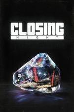 Closing Night