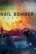 Nail Bomber: Manhunt