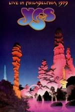 Yes: Live In Philadelphia 1979