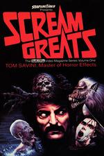 Scream Greats, Vol.1: Tom Savini, Master of Horror Effects