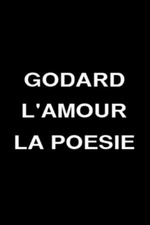 Godard, Love and Poetry