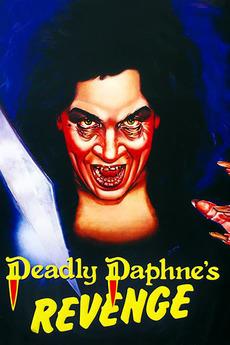Deadly Daphne's Revenge (1987) directed by Richard Gardner