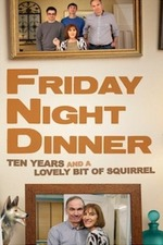 Friday Night Dinner: 10 Years and a Lovely Bit of Squirrel