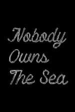 Nobody Owns the Sea