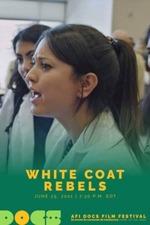 White Coat Rebels