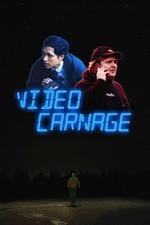 Video Carnage