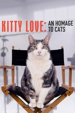 Kitty Love: An Homage to Cats