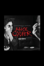 Alice Cooper: A Paranormal Evening at The Olympia Paris - Live
