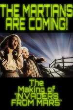 The Martians Are Coming! - The Making of 'Invaders from Mars'