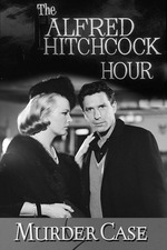 The Alfred Hitchcock Hour - Murder Case