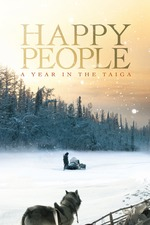 Filmplakat Happy People: A Year in the Taiga, 2010