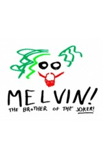 Melvin Brother of the Joker