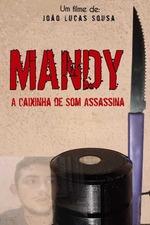 Mandy - A Caixinha de Som Assassina