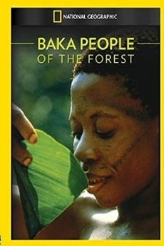 Baka: The People of the Rainforest