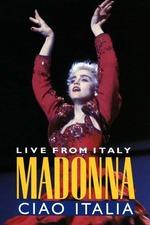 Madonna: Ciao, Italia! Live from Italy