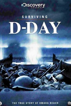 Surviving D-Day (2011) directed by Richard Dale • Reviews