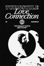 Turnstile Love Connection