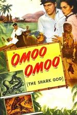 Omoo-Omoo the Shark God