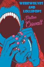 Patton Oswalt: Werewolves and Lollipops