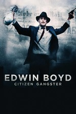 Edwin Boyd: Citizen Gangster