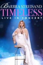 Barbra Streisand - Timeless - Live in Concert