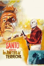 Santo vs. The Riders of Terror