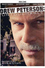 Drew Peterson: Untouchable