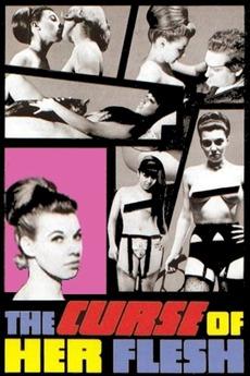 https://a.ltrbxd.com/resized/film-poster/7/8/5/7/3/78573-the-curse-of-her-flesh-0-230-0-345-crop.jpg?k=33cfee7944