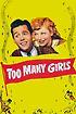 Too Many Girls