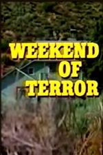 Weekend of Terror