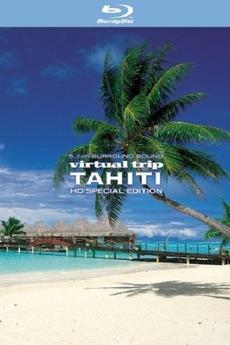 Virtual Trip Tahiti