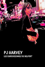 PJ Harvey - Live Eurockeennes 2004