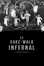 The Infernal Cakewalk