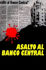 Assault at Central Bank