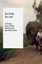 Too Early / Too Late