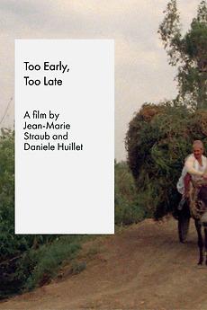 Too Early/Too Late