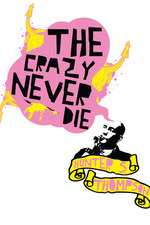 Hunter S. Thompson: The Crazy Never Die