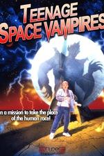 Teenage Space Vampires