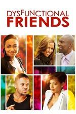 Dysfunctional Friends