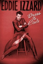 Eddie Izzard: Dress to Circle