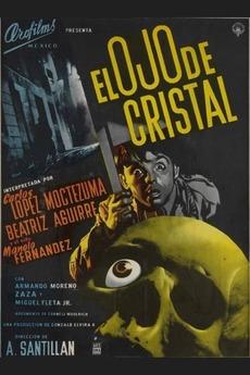 El ojo de cristal (1956) directed by Antonio Santillán