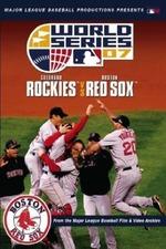 2007 World Series: Boston Red Sox vs. Colorado Rockies