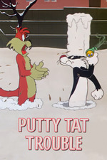 Putty Tat Trouble