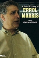A Brief History of Errol Morris