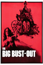 The Big Bust Out